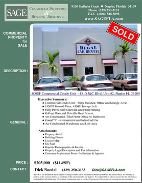 "1800SF Commercial Condo Unit in Naples, Florida—Fully Finished, Office and Storage Areas. 1350SF Ground Floor, 450SF Storage Loft. Fully Paved with Sidewalk and Front Parking. Roll-up Door and Drivable Rear Access. Air-Conditioned, Tiled Office w/ Bathroom. Zoned ""I"" -- Commercial and Industrial Uses."