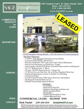 2,700SF+/- Fully Equipped Catering/Commissary Kitchen. Turnkey. Located in Bonita Springs, Off Old US 41. Fully Air Conditioned. 2 A/C Units Both Under Contract Maintenance. Ideal for Food Preparation and Distribution. Turnkey. Lease Includes Over $100,000 Worth of Leasehold Improvements and Equipment. 200 amp, 120/240V Electrical Service. Propane Gas. 14' Roll-up Door, plus Man Door. Set up for Rear Shipping & Receiving. Dedicated Parking Spaces at Front (2) and Rear (3) of Building. Commercial Zoning. Includes Preparation Area, Office Space, Showroom, Tasting Room. Handicapped-Accessible Restrooms (2). Excellent County Health Inspection Record. Built in 2002.