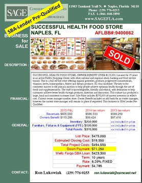 SUCCESSFUL HEALTH SUCCESSFUL HEALTH FOOD STORE, OWNER BENEFIT OVER $115,000. Located for 25 years in an active Publix Shopping Center with other national and regional retail, banking and food service brands. This is a full service store offering organic groceries, produce, progressive nutraceuticals, vitamins, herbs, homeopathics, fitness and dietary products. E2 visa candidate. The key to the consistent success is the primary mission to help people achieve optimum health through the use of foods and supplementation. The staff is knowledgeable, friendly and ethical, with dedication to help customers achieve better health through products, direction and discussion. This culture has produced a large, loyal and consistent customer base. Sale Price includes $250,000 of current inventory at seller's cost. Current owner manages another store. Owner Benefit includes an add back for an owner manager, however the current store manager will remain in place if requested. This business is SBA Lender Pre-Qualified.