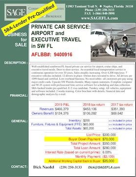 Well-established southwest FL-based private car service for airport, cruise ships, and executive travel needs. Door-to-door service. An essential local transportation service in continuous operation for over 30 years. Sales steadily increasing. Over 4,200 trips/year. 7 executive vehicles included. 12 drivers in place--Owner does not need to drive. All drivers are 1099-based and certified. Low overhead business. No receivables--all customers pre-pay using major credit cards. Upscale SW Florida clientele. Many repeat customers. Complete computer and Wi-Fi system with professional limo service software for scheduling and data collection. SBA-backed lender pre-qualified. E-2 visa candidate. Turnkey setup. All vehicles, equipment and software included. 2 weeks training. Color brochure with details, financial data and demographic analysis by e-mail.